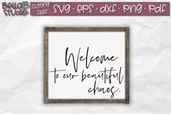 Welcome to Our Beautiful Chaos SVG, Welcome Sign SVG Product Image 1