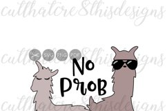 No Prob Llama, Animal, Llama, Cool, Sunglasses, Quotes, Sayings, Apparel Design, Cut File, SVG, PNG, PDF for Silhouette & Cricut Product Image 1