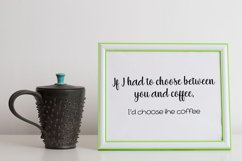 I Choose Coffee Cut File - SVG & PNG Product Image 1