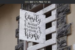 Family makes house a home Sign, Family Saying wall art SVG Product Image 2