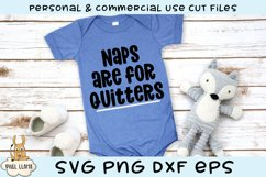 Naps Are For Quitters Funny Baby SVG Product Image 1