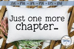 Just One More Chapter - Book Lover SVG Product Image 3