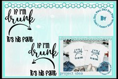 If I'm drunk it's his her fault wedding or best friend shirt Product Image 2
