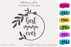 Best Mama Ever Svg, Mom, Grandma Gift for Mother's Day Svg Product Image 1