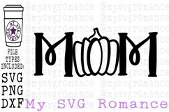Mom Pumpkin Fall Halloween Shirt Tote Design SVG DXF PNG Product Image 1
