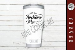 livin that archery mom life svg, sports mom Cut file Product Image 2