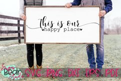 This Is Our Happy Place - A Quote SVG Product Image 1
