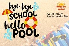 Bye bye school Hello pool svg Last day of scholl svg Graduation svg School svg Iron on transfer DXF JPG Clipart Cut files cricut Silhouette Product Image 1