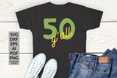 50th birthday SVG - Happy 50 birthday SVG - 50 years Product Image 1