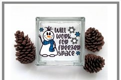 Funny Snowman Will Work For Freezer Space Winter SVG Product Image 2