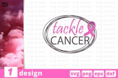 TACKLE CANCER SVG QUOTES | Breast cancer svg | Cancer Product Image 1