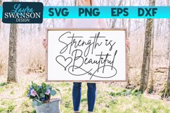 Strength is Beautiful SVG Cut File | Motivational Quote SVG Product Image 1