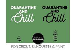 Quarantine and Chill SVG, Quarantine Gift SVG, Gift SVG Product Image 2