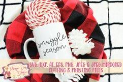 Snuggle Season SVG, DXF, AI, EPS, PNG, JPEG Product Image 1