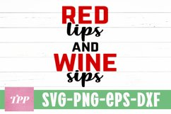 Red Lips and Wine Sips SVG, Funny Wine svg, Lipstick svg Product Image 1