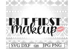 But First Makeup Svg File Product Image 2