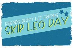 Skip Leg Day Product Image 1