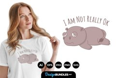 I am Not Really Okay for T-Shirt Design Product Image 1