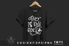 He Is My Rock SVG | Christian SVG | Bible Verse SVG Cut File Product Image 2