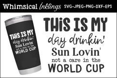 Day Drinkin Cup SVG Product Image 1