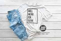 Will work for Sushi SVG PNG DXF Product Image 1