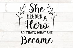 She Needed a Hero so that's what she Became Product Image 1