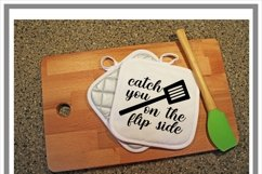 Catch You On The Flip Side Kitchen SVG Product Image 2