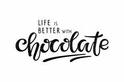 Life is better with Chocolate SVG PNG Vector Eps. Lettering Product Image 2