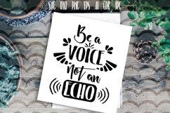 Be a voice not an echo Vector Typography Product Image 1