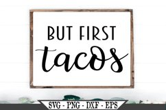 But First Tacos SVG Product Image 1