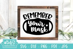 Remember Your Mask SVG - Cute Mask Sign SVG - Mask Request Product Image 3