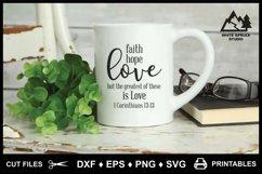 Faith Hope Love SVG & Printable, Bible, 1 Corinthians 13-13 Product Image 2