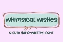 Whimsical Wishes - A Cute Hand-Written Font Product Image 1