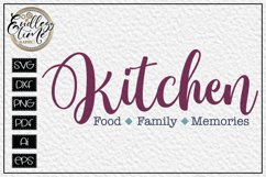 Kitchen Food Family Memories - A Horizontal Kitchen Sign SVG Product Image 2