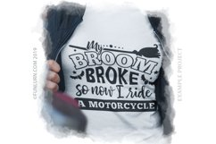 My Broom Broke So Now I Drive a Motorcycle Bus SVG Cut File Product Image 3