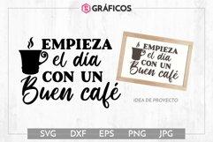 Empieza el día con un buen café SVG - Frases cocina Product Image 1
