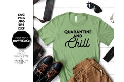 Quarantine and Chill SVG, Quarantine Gift SVG, Gift SVG Product Image 3