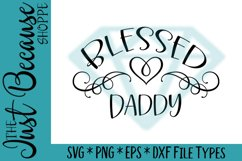 Blessed Daddy SVG File, Family Design - 0050 Product Image 1