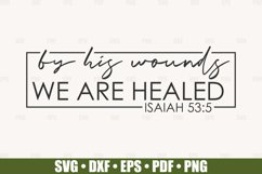 By His Wounds We Are Healed SVG files for Cricut, Easter SVG Product Image 1