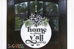 Home Sign SVG- Home is where y'all should be cut file Product Image 1