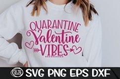 Quarantine Valentine Vibes - Quarantine Svg- SVG PNG EPS DXF Product Image 2