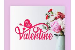 BE MY Valentine JPEG, PNG, SVG, DXF, EPS Product Image 2