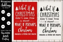 What If Christmas Sign SVG Product Image 1