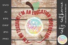 I'm No Teacher I'm An Education Superstar SVG Cut File Product Image 2