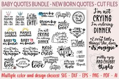 30 Baby SVG Bundle - Baby quotes SVG - New born quotesc SVG Product Image 1