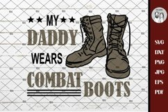 Military SVG, Soldier SVG, Army Svg, My Daddy Wears Combat Product Image 3