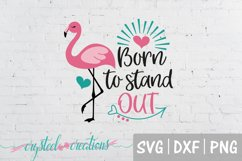 Born to Stand Out -Flamingo SVG, PNG, DXF Product Image 2