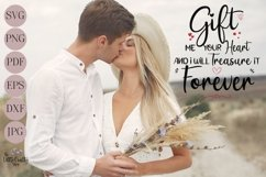 Gift me your heart and I will treasure it forever SVG Product Image 3