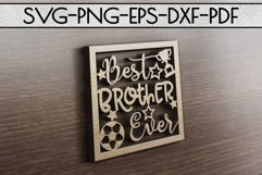 Best Brother Ever Paper cut Template, Sibling SVG, PDF Product Image 4