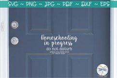 Homeschooling in Progress Do Not Disturb SVG Product Image 2